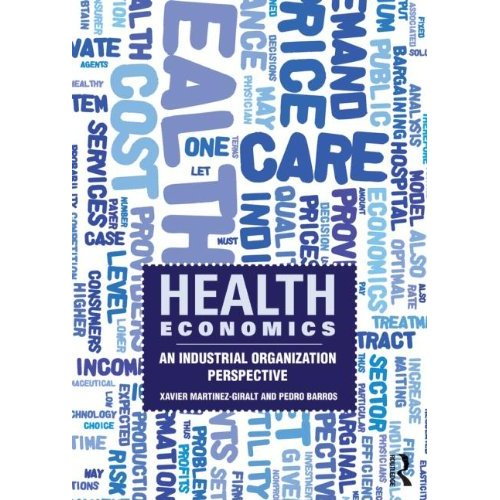 Health Economics: An Industrial Organization             Perspective